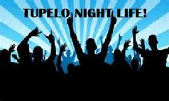 Tupelo, clubs, music, dancing, country, jazz, rap, food, drinks, entertainment, night life